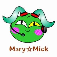Mary☆Mick